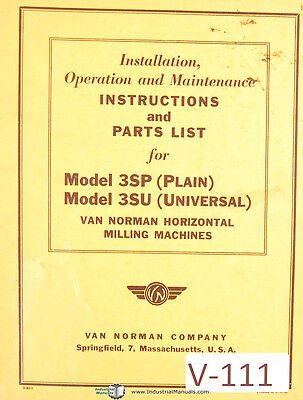 Van Norman 3sp 3su Milling Install Operation Maintenance Parts Manual 1942