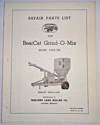 Bear Cat 63sa-rm Grind-o-mix Feed Grinder Parts Catalog Manual Western Land Roll