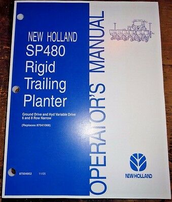 New Holland Sp480 Rigid Trailing Planter Operators Owners Manual 106 Nh 68 Row