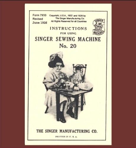 Singer 20 toy child sewing machine MANUAL INSTRUCTIONS (1926)