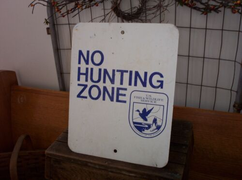 Vintage US Fish Wildlife Service Dept Interior NO HUNTING ZONE Metal Sign Duck