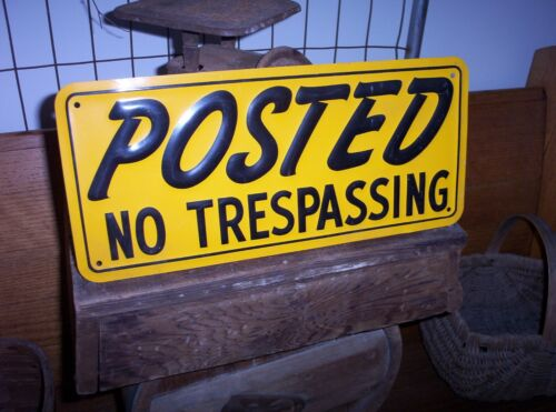 Vintage POSTED NO TRESPASSING Embossed Metal Sign Old Fishing Hunting CabinDecor