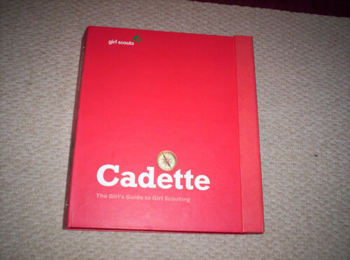 Girl Scouts CADETTE Guide To Girl Scouting HC Binder