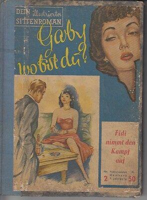 Gaby wo bist Du? 1 + 2 als Leihbuch / Sittenroman