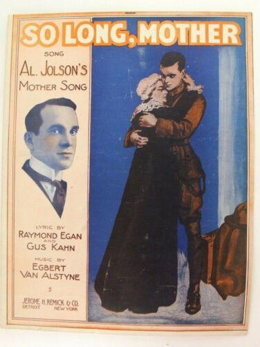 1917 So Long Mother WWI Sheet Music Al Jolson