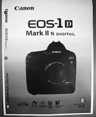Canon EOS 1D Mark II N Digital Camera User Instruction Guide  Manual