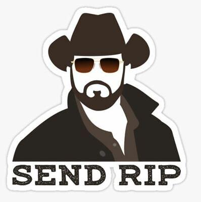 Send Rip - Yellowstone Sticker - Dutton Ranch - Yellowstone TV Show - Duttons