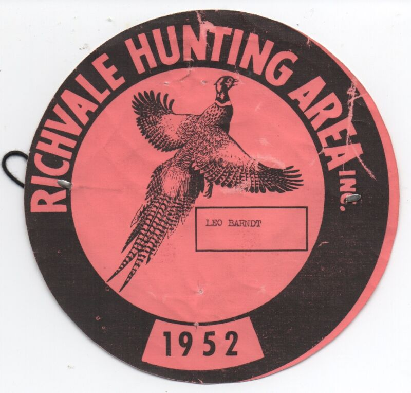 1952 Pheasant Hunting License from the Richvale Hunting Area Butte County CA