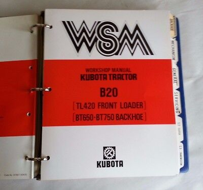 1989 Kubota B20 Tl420 Front Loader Bt650-ar Backhoe Tractor Service Manual