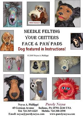 """""""NEEDLE FELTING YOUR CRITTERS FACE & PAW PADS"""" Brochure/Pamphlet/Instructions"""