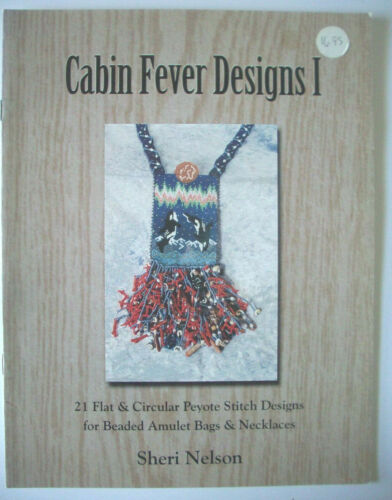 Cabin Fever Design I beading pattern booklet amulet bags necklaces Peyote Stitch