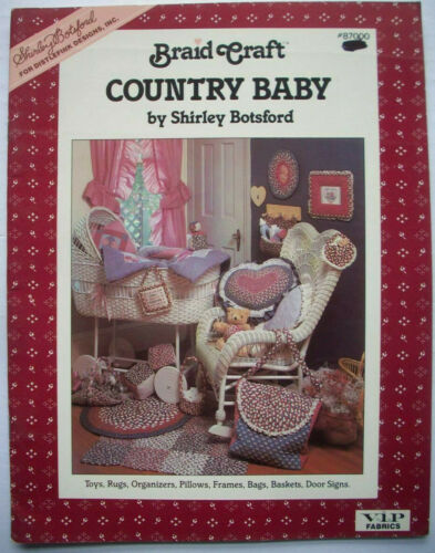 Braid Craft Country Baby Pattern Book Botsford rugs basket heart pillow frames