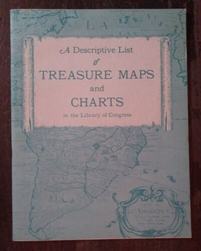 A Descriptive List of TREASURE MAPS & CHARTS Library of Congress 1964 Softcover