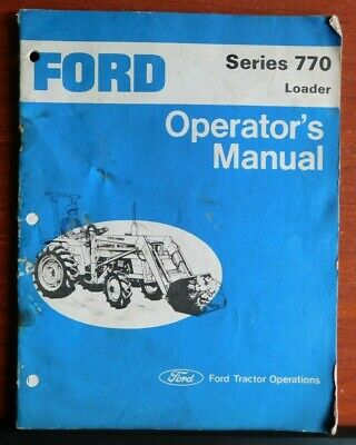 Ford Series 770 Loader - Operators Manual - Ford Tractor Operations