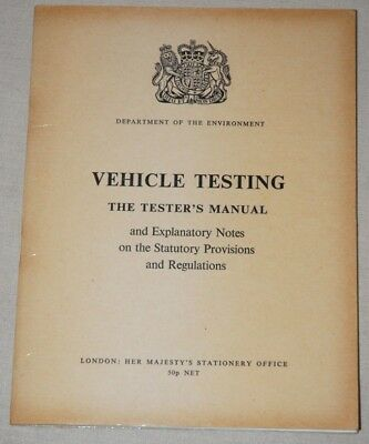 Vehicle Testing, The Tester's Manual, Department of the Environment 1974