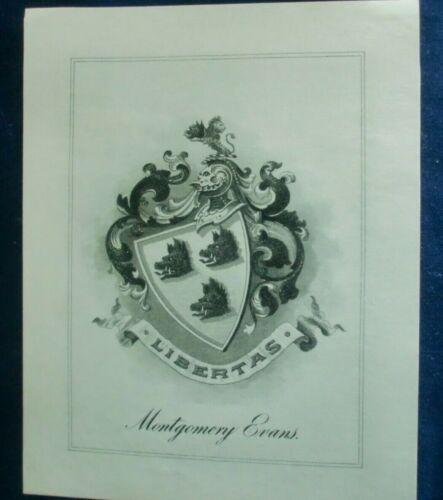 MONTGOMERY EVANS -Bookplate - LIBERTAS - C.1920 LITERARY HERALDIC EX LIBRIS