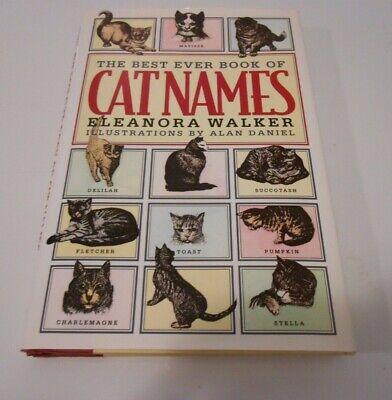 Best Ever Cat Names by Eleanora Walker DJ/HC 1995 1st Galahad (Best Cat Names Ever)