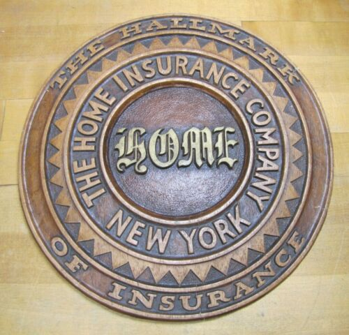 THE HOME INSURANCE COMPANY NEW YORK Sign Embossed