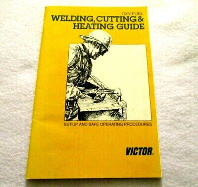 Victor Oxy-fuel Welding Cutting Heating Guide Set-up Safe Operating Procedure