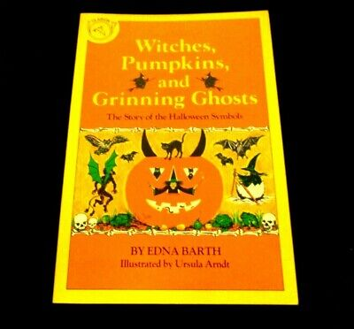 Symbols Of Halloween Witches (Witches, Pumpkins, and Grinning Ghosts : The Story of the Halloween)