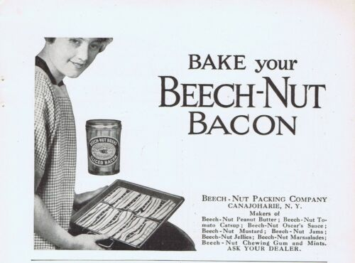 1916 Ad - BEECH-NUT BACON, BEECH-NUT PACKING CO., CANAJOHARIE, NY