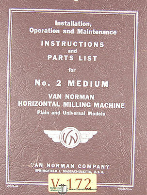 Van Norman 2 Medium Milling Operations Maintenance And Parts Manual