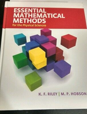 Essential Mathematical Methods for the Physical Sciences by K. F. Riley (Essential Mathematical Methods For The Physical Sciences)