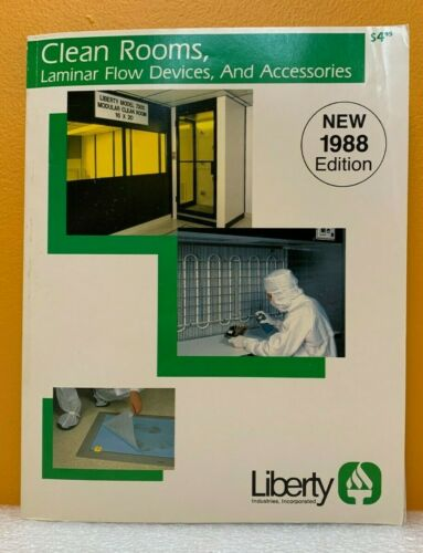 Liberty Industries, Inc, Clean Rooms & Accessories New 1988 Edition Catalog.