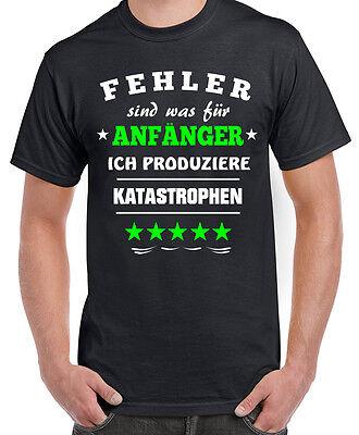 Fun Shirt Fehler sind was für Anfänger Herren Spruch Humor Geschenk Mann Sprüche