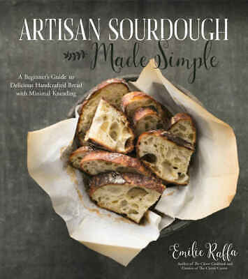 Artisan Sourdough Made Simple by Emilie Raffa - electronic book (P-D-F 📥)