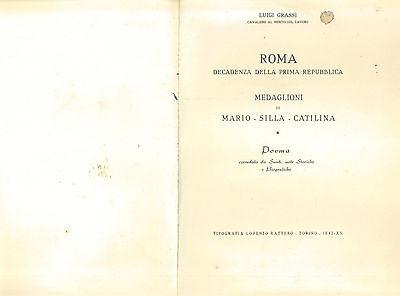 GRASSI LUIGI ROMA DECADENZA DELLA PRIMA REPUBBLICA  MEDAGLIONI RATTERO 1942