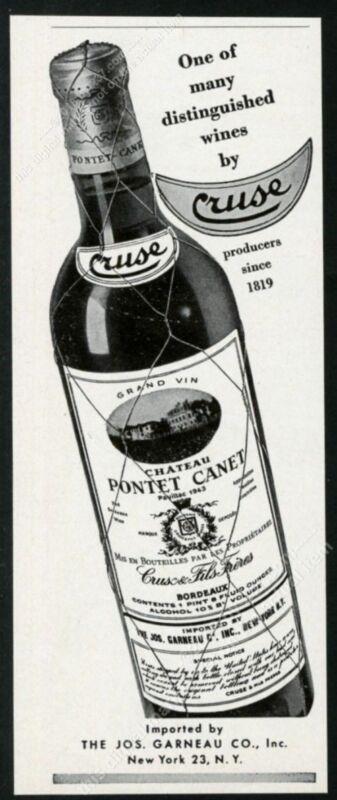 1950 Chateau Pontet Canet Bordeaux wine bottle photo Cruse vintage print ad