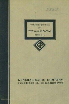 General Radio Operating Instructions For Type 631-b Strobotac Original