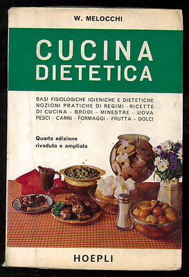 MELOCCHI WALTER CUCINA DIETETICA HOEPLI 1969