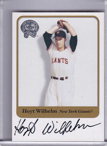 2001-FLEER-GREATS-HOYT-WILHELM-AUTO-NEW-YORK-GIANTS-HOF