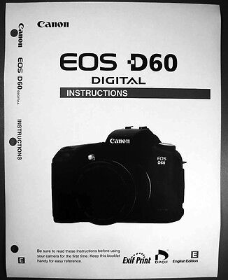 Canon EOS D60 Digital Camera User Instruction Guide  Manual