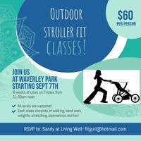 Outdoor Stroller fit classes!