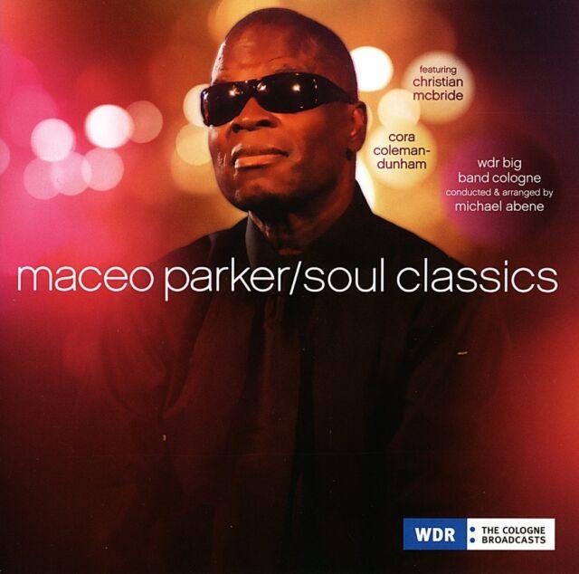 MACEO PARKER - SOUL CLASSICS  CD NEU