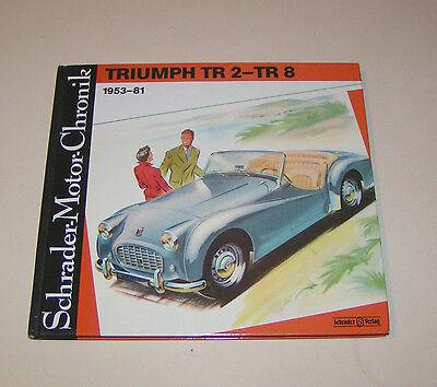 Triumph Tr 2 - Tr 8 Von 1953 Bis 1981 - Schrader-Motor-Chronik