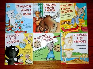 Lot of 8 Laura Numeroff Books Pig Mouse Moose Cat Cupcake Pancake Movies Cookie