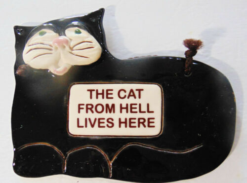 Vintage Smoky Mountain Pottery The Cat From Hell Lives Here Wall Plaque Tuxedo