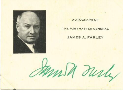 U.S. POSTMASTER GENERAL JAMES A. FARLEY Business card AUTOGRAPHED PHOTO - [SB]