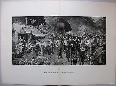 St.Gotthard Tunnelbau  - Feierabend der Arbeiter - Grosser Holzschnitt um 1885
