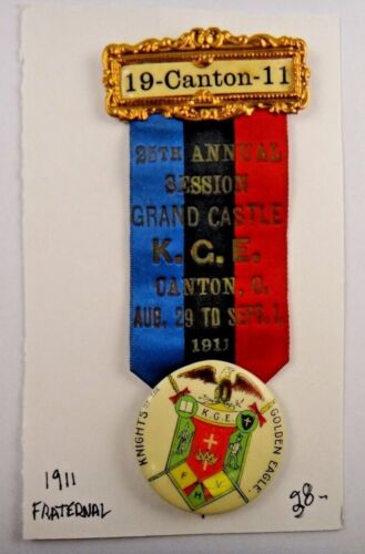1911 25th An. Session Knights of Golden Eagle Canton Fraternal Pin Badge Ribbon