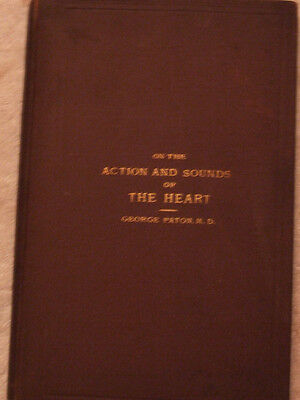 Researches on the Action and Sounds of the Heart- George Paton (1873)