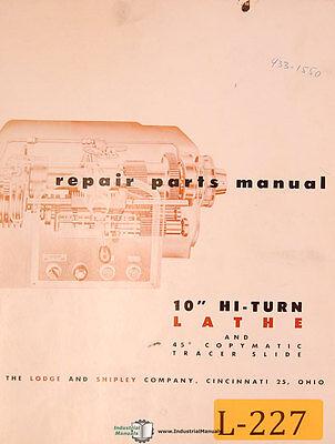 Lodge Shipley 10 Hi Turn Lathe Repair Parts Manual