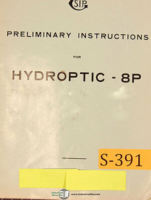 Sip 8p Hydroptic Jig Boring Preliminary Instruction Manual