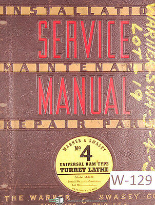 Warner Swasey No. 4 Lathe M-1420 Lot 19 Service And Parts Manual 1941