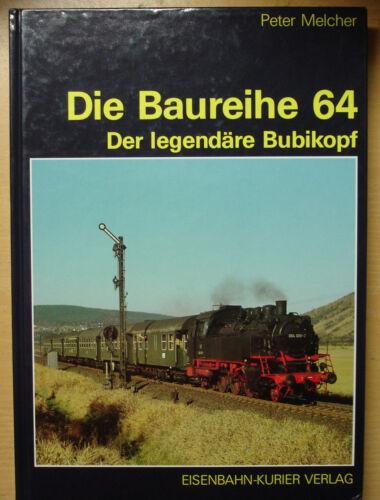 Die Baureihe 64 Dampflok Geschichte BR64 Modelle Buch EK Verlag Melcher