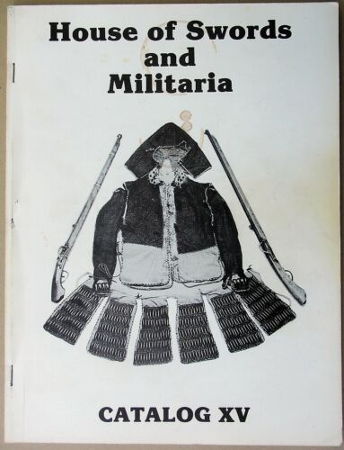House of Swords and Militaria - 1970s Catalog XV
